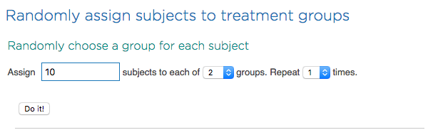 Randomly assign subjects to a group